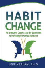 Habit Change by Jeff Kaplan