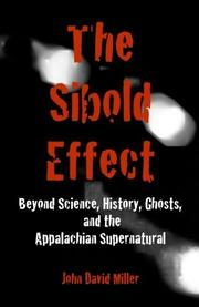 THE SIBOLD EFFECT by John David Miller