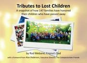 Tributes to Lost Children by Rod Mebane