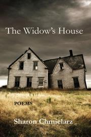 The Widow's House by Sharon Chmielarz