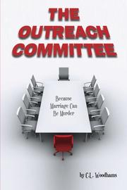 The Outreach Committee by C.L. Woodhams