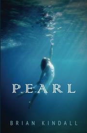 PEARL by Brian Kindall