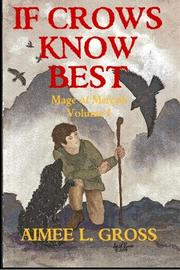 If Crows Know Best by Aimee L. Gross