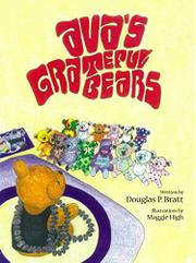 Ava's Grateful Bears by Douglas P. Bratt