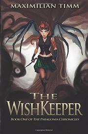 The WishKeeper by Maximilian A. Timm