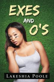 Exes and O's by Lakeshia Poole