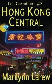 HONG KONG CENTRAL by Marilynn Larew