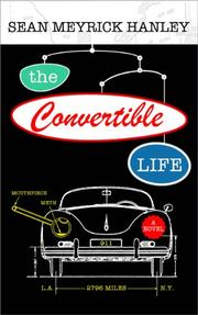 THE CONVERTIBLE LIFE by Sean Meyrick Hanley