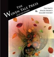 The Woven Tale Press Selected Works 2015 by Sandra Tyler
