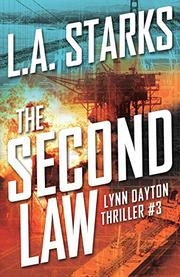 THE SECOND LAW by L. A. Starks