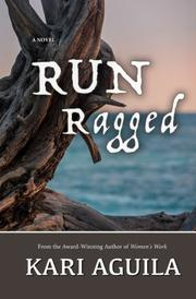 RUN Ragged by Kari Aguila
