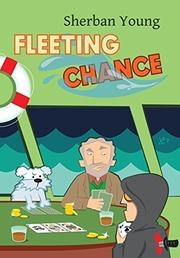 FLEETING CHANCE by Sherban Young