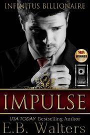 Impulse  by E. B. Walters