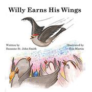 Willy Earns His Wings by Suzanne St. John Smith