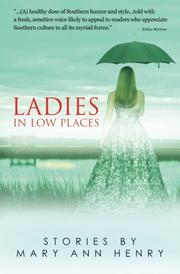 Ladies in Low Places  by Mary Ann Henry