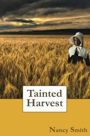 Tainted Harvest by Nancy Smith