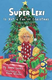 SUPER LEXI IS NOT A FAN OF CHRISTMAS by Emma Lesko