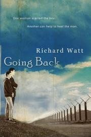 GOING BACK by Richard Watt