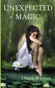 Unexpected Magic by Charli Winters