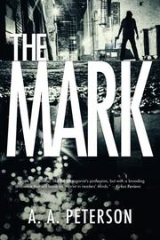 THE MARK by A. A. Peterson