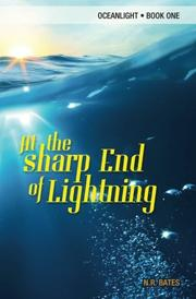 At The Sharp End of Lightning by N.R. Bates
