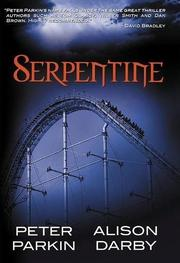 SERPENTINE by Peter Parkin