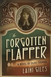 The Forgotten Flapper by Laini Giles
