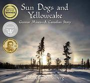 SUN DOGS AND YELLOWCAKE by Patricia Sandberg