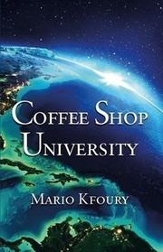 COFFEE SHOP UNIVERSITY by Mario Kfoury
