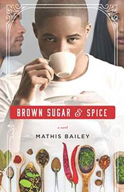 BROWN SUGAR & SPICE by Mathis Bailey