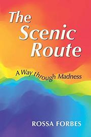 THE SCENIC ROUTE by Rossa Forbes