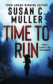 TIME TO RUN by Susan C. Muller
