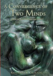 A Convergence of Two Minds by Randolph R. Croxton
