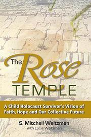 The Rose Temple by S. Mitchell Weitzman