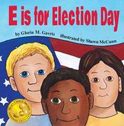 E is for Election Day by Gloria M. Gavris