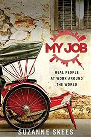 MY JOB by Suzanne Skees