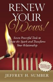 Renew Your Wows  by Jeffrey H.  Sumber