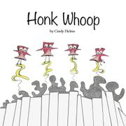 HONK WHOOP by Cindy Helms