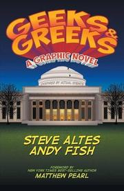 GEEKS & GREEKS by Steve  Altes