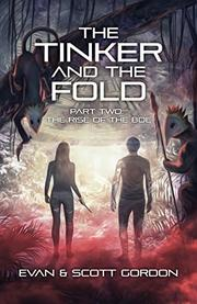 THE TINKER AND THE FOLD by Scott Gordon