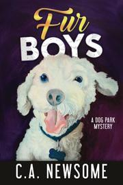 FUR BOYS by C.A. Newsome