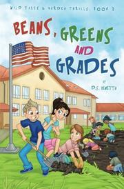 Beans, Greens & Grades by D.S. Venetta