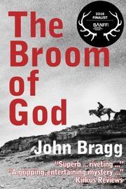 The Broom of God by John Bragg