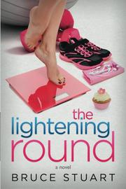 The Lightening Round by Bruce Stuart