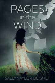 Pages in the Wind by Sally Saylor  De Smet