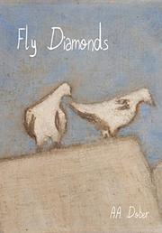 Fly Diamonds by A.A. Dober