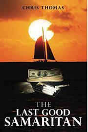 THE LAST GOOD SAMARITAN by Chris Thomas