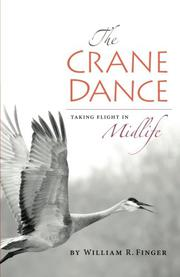 THE CRANE DANCE by William R. Finger