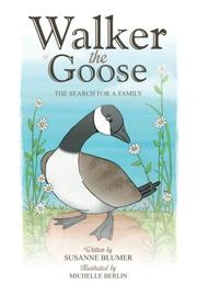Walker the Goose by Susanne Blumer