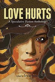 Love Hurts by Tricia Reeks